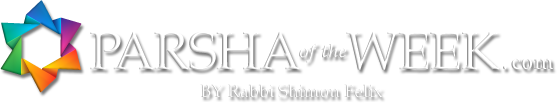 Parsha Of the Week